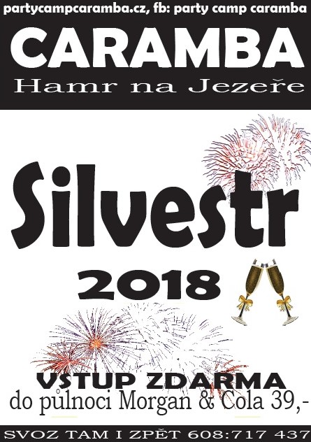 caramba silvestr 2018 SILVESTR 2018